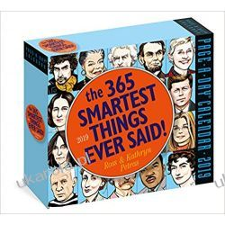 Kalendarz The 365 Smartest Things Ever Said! Page-A-Day Calendar 2019