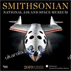 Kalendarz Smithsonian National Air and Space Museum 2019 Calendar