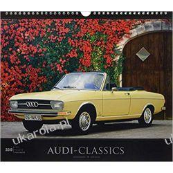 Audi-Classics 2019 - Oldtimer - Bildkalender (33,5 x 29) Calendar
