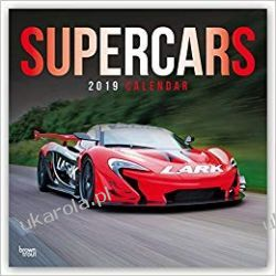Kalendarz Super Samochody Supercars 2019 Calendar Książki i Komiksy