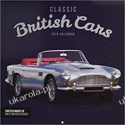 Kalendarz Brytyjskie Samochody Klasyczne Classic British Cars 2019 Calendar Książki i Komiksy