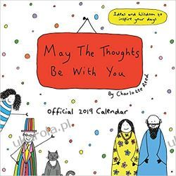 Kalendarz May The Thoughts Be With You Official 2019 Calendar