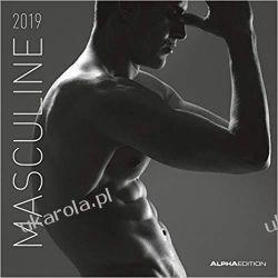 Kalendarz Mężczyźni Masculine 2019 Calendar men