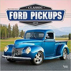 Kalendarz Classic Ford Pickups 2019 Calendar Albumy i czasopisma