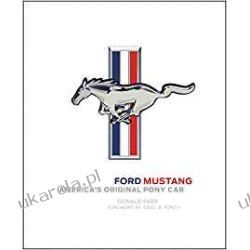 Ford Mustang: America's Original Pony Car Poradniki i albumy