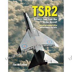 TSR2 Tim McLelland Tony Buttler  Militaria, broń, wojskowość