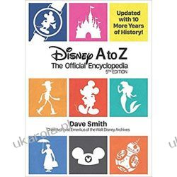 Disney A to Z (Fifth Edition) : The Official Encyclopedia Książki i Komiksy
