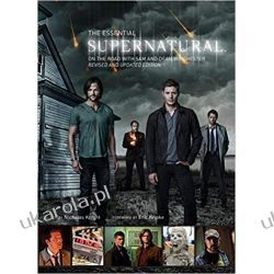 Supernatural - The Essential Supernatural (Updated Edition) Książki i Komiksy