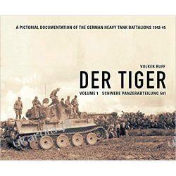 Der Tiger Vol. 1 Schwere Panzer Abteilung 501  Kampanie i bitwy