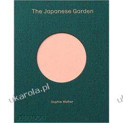 The Japanese Garden Poradniki i albumy