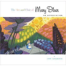 The Art and Flair of Mary Blair: An Appreciation (Disney Editions Deluxe) Poradniki i albumy