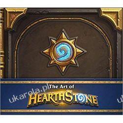The Art of Hearthstone Poradniki i albumy