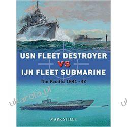 USN Fleet Destroyer vs IJN Fleet Submarine The Pacific 1941–42 Biografie, wspomnienia