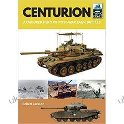 Centurion: Armoured Hero of Post-War Tank Battles (Tank Craft) Opracowania ogólne