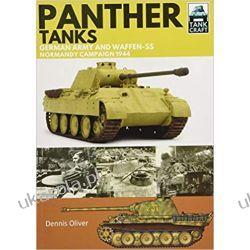 Panther Tanks Germany Army and Waffen SS, Normandy Campaign 1944 (Tank Craft) Książki i Komiksy
