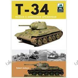 T-34 Russia's Armoured Spearhead (Tank Craft) Książki i Komiksy