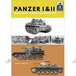 Panzer I and II: Blueprint for Blitzkrieg 1933-1941 (Tank Craft) Książki i Komiksy