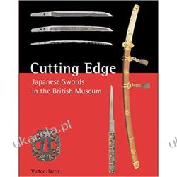Cutting Edge Japanese Swords in the British Museum  Pozostałe
