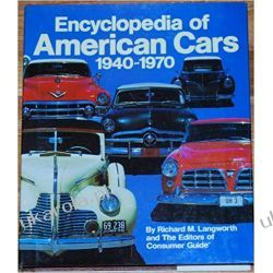 Encyclopedia Of American Cars 1940-1970 Po angielsku