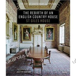 The Rebirth of an English Country House St. Giles House