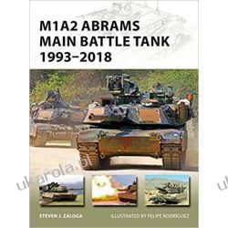 M1A2 Abrams Main Battle Tank 1993–2018 (New Vanguard)  Po 1945 roku