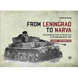 From Leningrad to Narva: An Illustrated Study of the Battles in the Northern Baltic Area, January-September 1944 Po 1945 roku