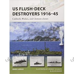 US Flush-Deck Destroyers 1916–45: Caldwell, Wickes, and Clemson classes (New Vanguard) Kalendarze ścienne