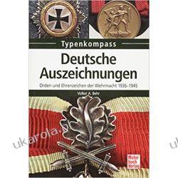 Deutsche Auszeichnungen Orden und Ehrenzeichen der Wehrmacht 1936-1945