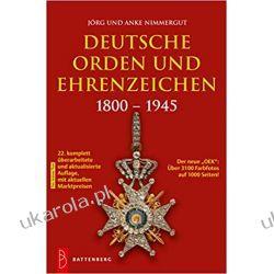 Deutsche Orden und Ehrenzeichen 1800-1945 Literatura piękna, popularna i faktu