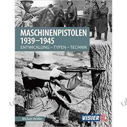 Maschinenpistolen 1939-1945 Entwicklung - Typen - Technik Kalendarze ścienne