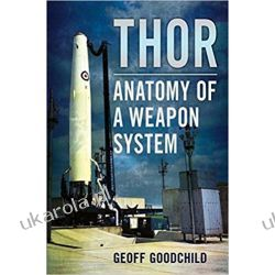 Thor: Anatomy of a Weapon System Historyczne