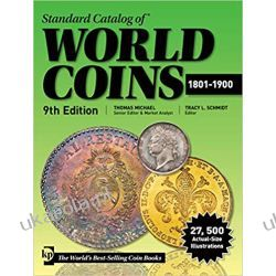 Standard Catalog of World Coins, 1801-1900, 9th Edition Hobby, kolekcjonerstwo