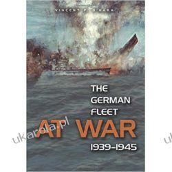 The German Fleet at War, 1939-1945 Pozostałe