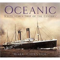 Oceanic White Star's Ship of the Century