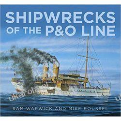 Shipwrecks of the P&O Line Marynistyka, żeglarstwo