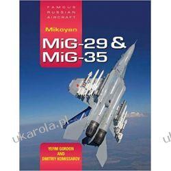 FRA Mikoyan MiG-29 & MiG-35 Yefim Gordon  Podręczniki i ćwiczenia