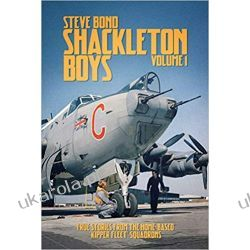 Shackleton Boys: 1 by Steve Bond  Książki naukowe i popularnonaukowe