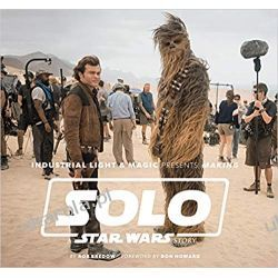 Industrial Light & Magic Presents Making Solo A Star Wars Story Pozostałe