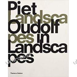 Piet Oudolf Landscapes In Landscapes  Dom i ogród
