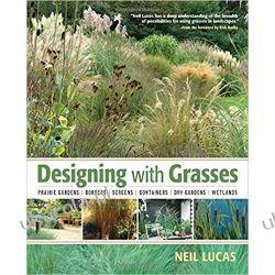 Designing With Grasses Dom i ogród
