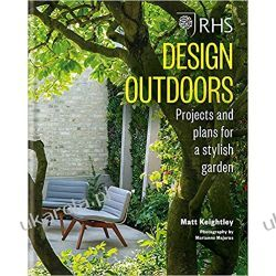 RHS Design Outdoors Projects & Plans for a Stylish Garden Dom i ogród