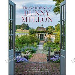 The Gardens of Bunny Mellon Dom i ogród