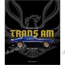 Pontiac Trans Am 50 Years Książki i Komiksy