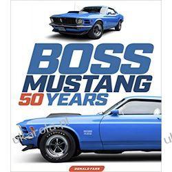 Boss Mustang 50 Years Książki i Komiksy