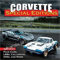 Corvette Special Editions Includes Pace Cars, L88s, Callaways, Lingenfelters, Z06s, and More Motoryzacja, transport