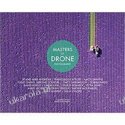 Masters Of Drone Photography Przyroda, krajobrazy