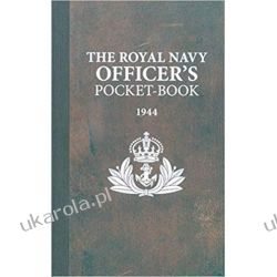 The Royal Navy Officer's Pocket-Book Literatura piękna, popularna i faktu