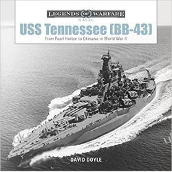USS Tennessee Bb43 From Pearl Harbor to Okinawa in World War II Legends of Warfare Naval Książki i Komiksy