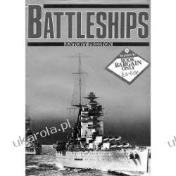 Battleships by Anthony Preston Marynistyka, żeglarstwo