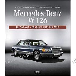 Mercedes-Benz W 126 Die S-Klasse - das beste Auto der Welt Motoryzacja, transport